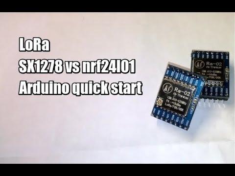 Пробуем LoRa на примере SX1278 + Arduino, сравнение с Nrf24l01