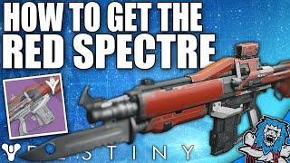 Destiny: How To Get The RED SPECTRE Auto Rifle (Red Death Prototype)