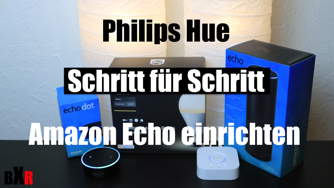 philips hue in den amazon echo alexa einrichten schritt f r schritt deutsch youtube. Black Bedroom Furniture Sets. Home Design Ideas
