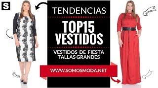 ae15d7d718 VESTIDOS DE FIESTA TALLAS GRANDES 👗 ¡Moda para Gorditas!