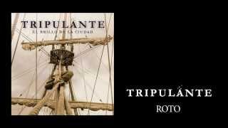 Tripulante - Roto [audio] novedades pop en castellano 2015 - música indie folk electrónica Barcelona