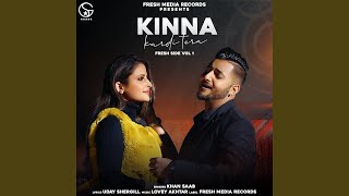 "Kinna Kardi Tera (From ""Fresh Side Vol. 1"")"