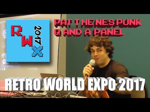 Retro World Expo 2017: Pat The NES Punk Q&A Panel