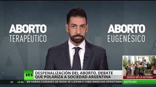 Despenalización del aborto, debate que polariza a sociedad argentina