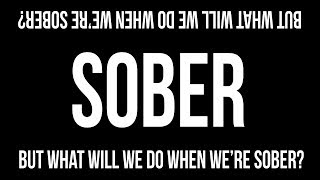 LORDE - SOBER Lyrics