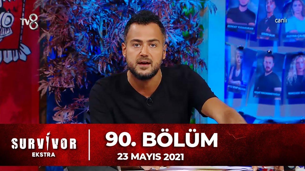 Survivor Ekstra 90. Bölüm | 23.05.2021