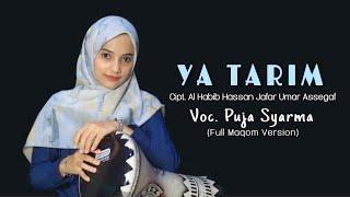 YA TARIM (Full Maqom) by Puja Syarma