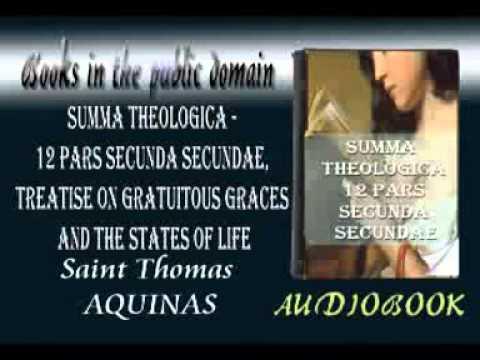 Summa Theologica - 12 Pars Secunda Secundae, Treatise on Gratuitous Graces and the States of Life au