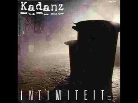 Kadanz - Intimiteit