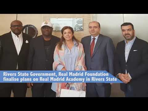 Rivers State Government, Real Madrid Foundation finalise plans on Real Madrid Academy in Rivers Stat
