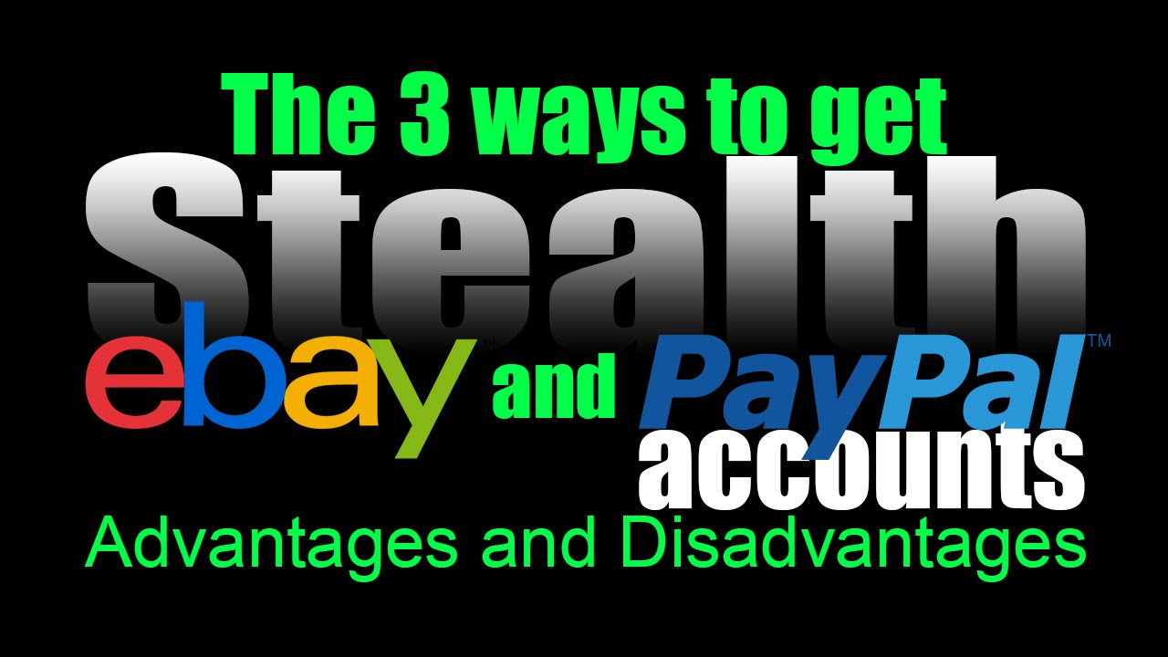 The 3 ways to get Stealth accounts after Ebay suspension