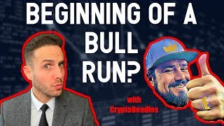Beginning of the next BULL RUN? Live Bitcoin and Crypto Chats with CryptoBeadles