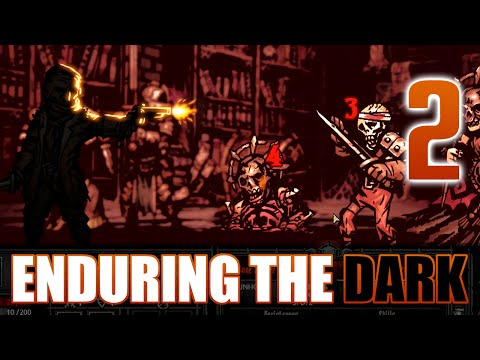 [2] Enduring the Dark (Let's Play Darkest Dungeon w/ GaLm)
