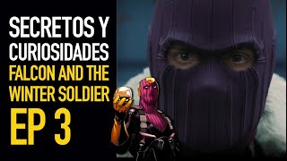 Falcon and the Winter Soldier Ep 3 I Secretos y curiosidades