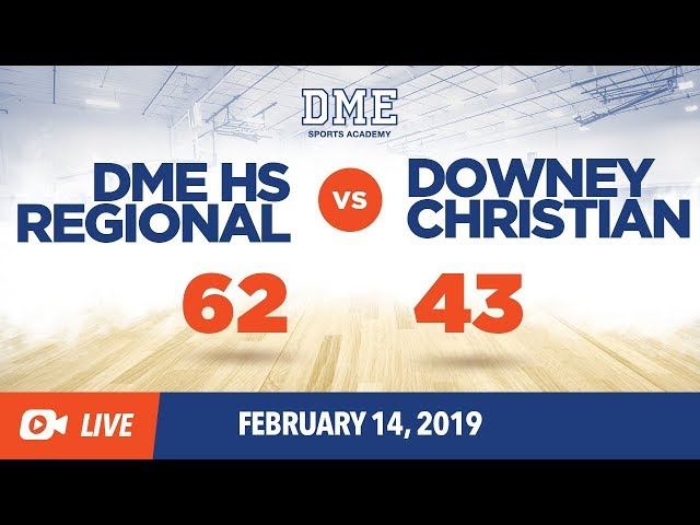 DME HS Regional vs. Downey