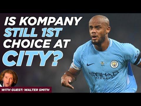 Is Vincent Kompany Still 1st Choice at Man City?