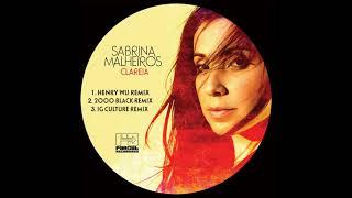 Sabrina Malheiros Clareia Dego 39 s 2000black Remix