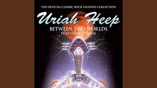 Provided to YouTube by Believe SAS Cry Freedom · Uriah Heep Between...