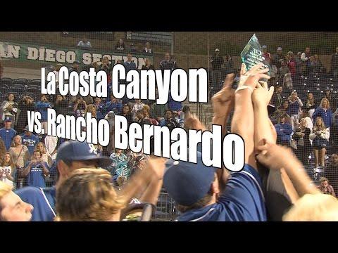 Rancho Bernardo vs. La Costa Canyon, CIF Open Final, 6/6/15