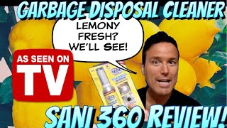 Sani 360 Review As Seen On TV Garbage Disposal Cleaner Deodorizer