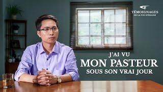 Témoignage chrétien en français 2020 « J'ai vu mon pasteur sous son vrai jour »