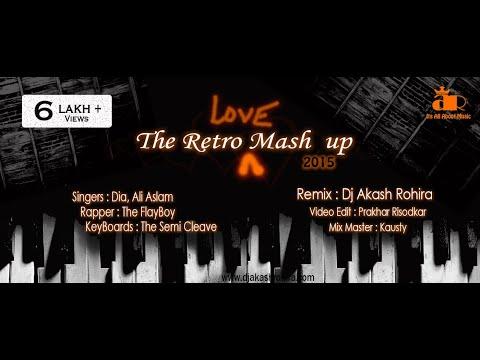 The Retro Love ARD Mashup - DJ Akash Rohira