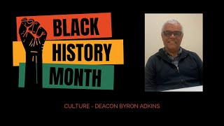 Black History 2021 - Culture by Byron Adkins