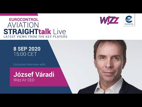 Aviation StraightTalk Live with Wizz Airs CEO József Váradi