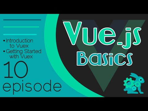 Vue.js Basics Ep. 10 - Intro to Vuex | Getting Started thumbnail
