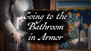 How Did Knights in Armor go to the Bathroom? thumbnail