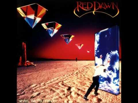 Red Dawn - Never Say Surrender Full Album