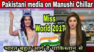 Pakistani Media on Miss World 2017 Manushi Chhillar