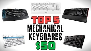 top 5 gaming mechanical keyboards under 50 2015