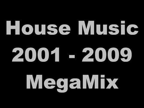 House Music 2001-2009 MegaMix - (DJ Paul S)