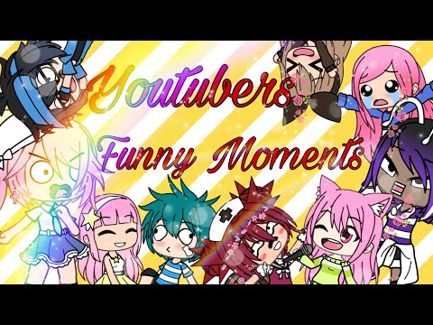 YouTuber Funny Moments Part 1(ft.Emilykitty,Daily Potato,Gachawow Studios ,Winnie And More)