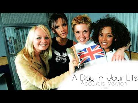 Spice Girls - A Day In Your Life (Acoustic Version)