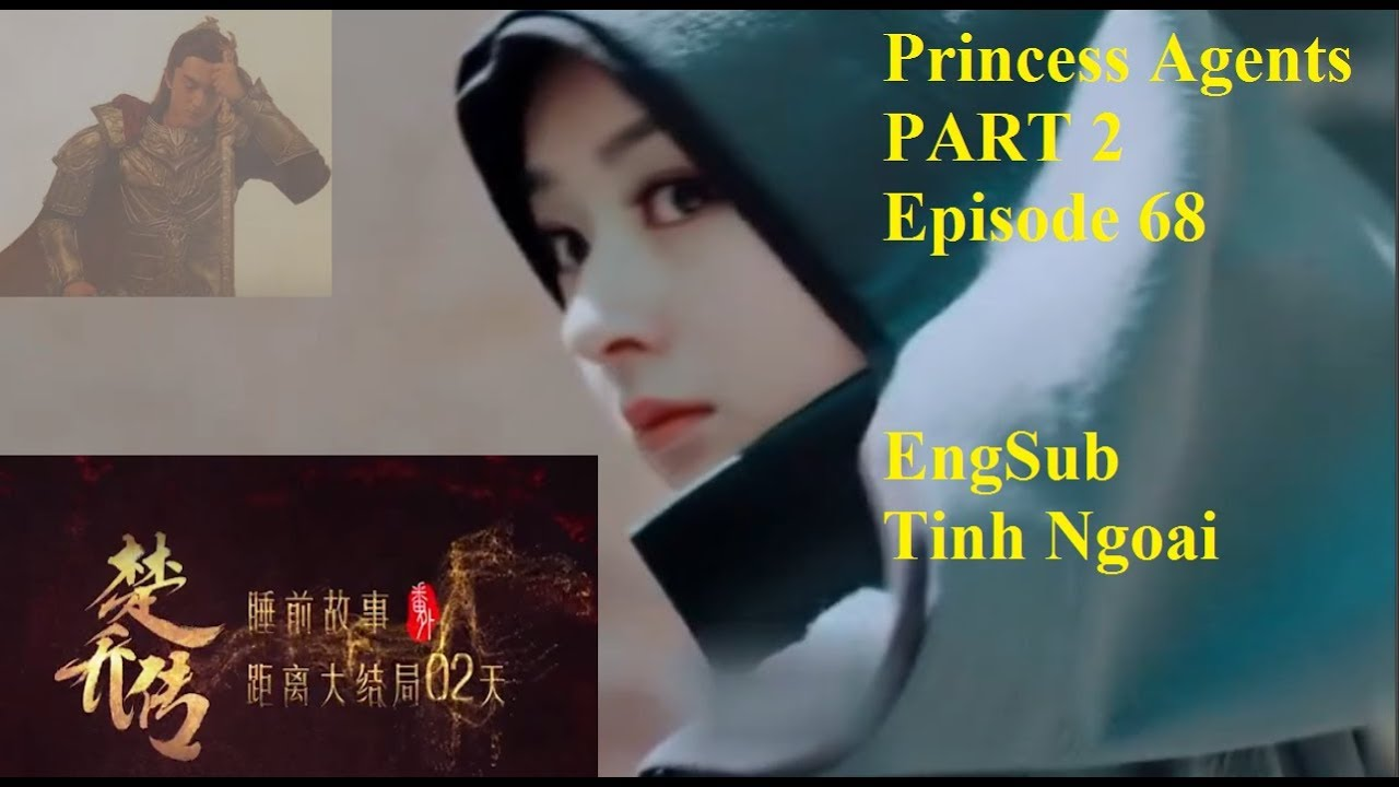 Princess Agents PART 2 Episode 1 2017 - EngSub -Tinh Ngoai - Princess  Agents PART 2 Episode 68 2017