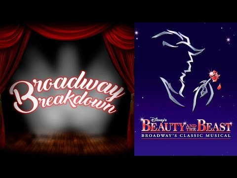 Beauty and the Beast Theater Show Discussion - Broadway Breakdown
