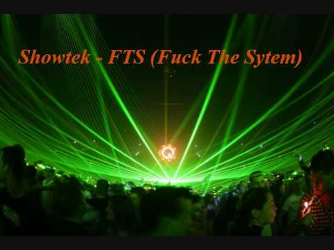 Showtek - FTS (Fuck The System)