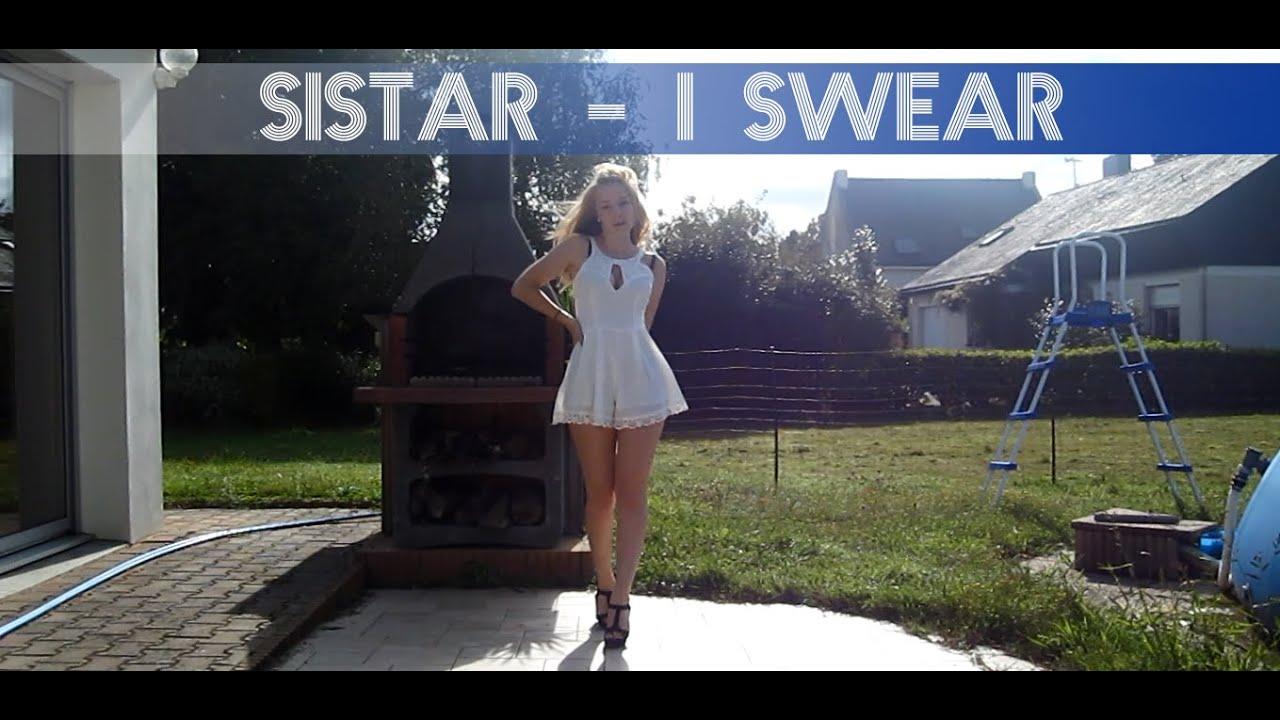 Sistar I Swear SISTAR (씨스타) - I...