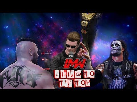 LMW Rising To The Top Full Show   WWE 2K17 Universe Mode