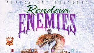 Rendeva - Enemies - May 2019