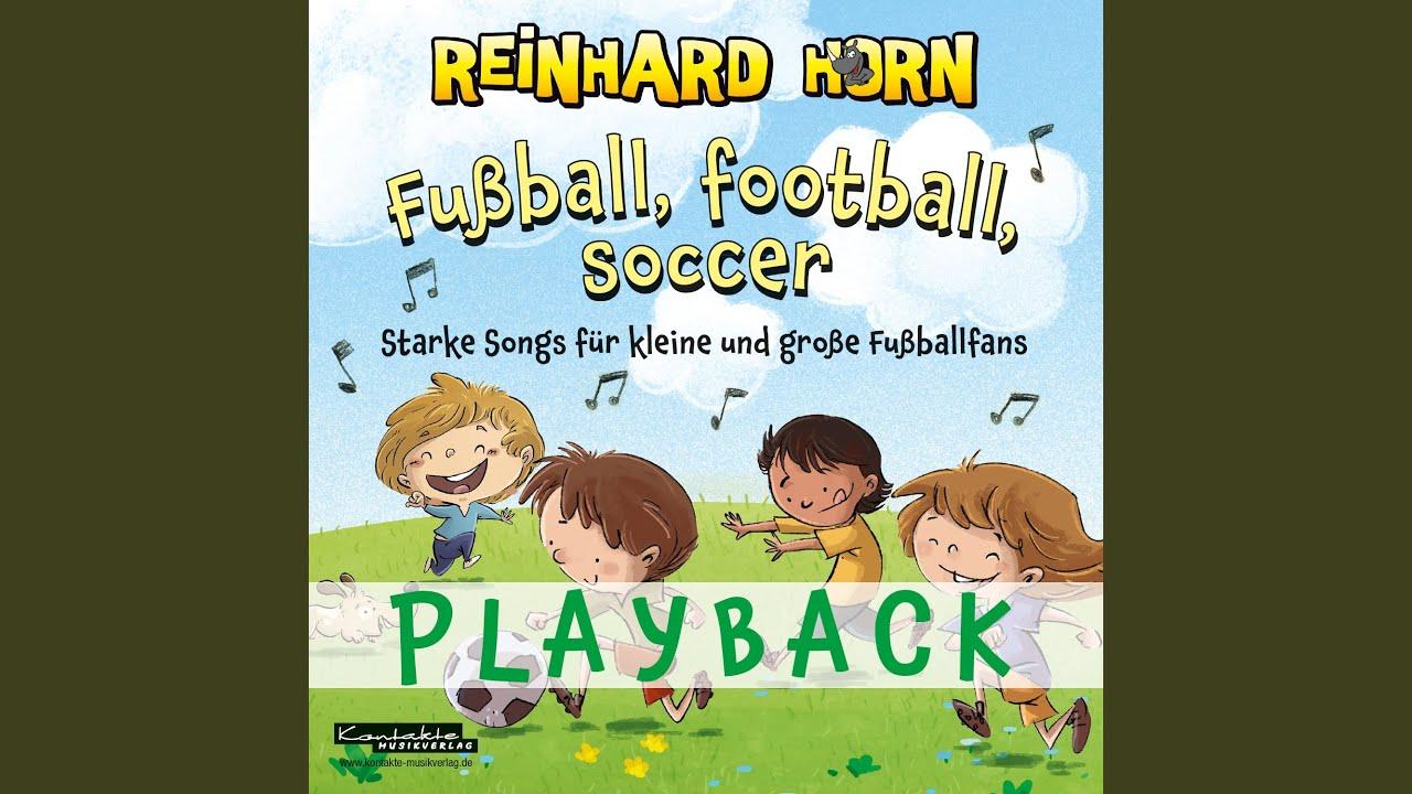 One Heart One Goal Die Kinder Fussball Hymne Playback