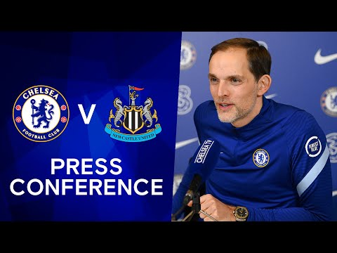 Thomas Tuchel Live Press Conference: Chelsea v Newcastle | Premier League