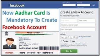 Facebook Per Account Bnane Ke Liye Zaruri Hoga Aadhaar Card | (2018 FB Update)