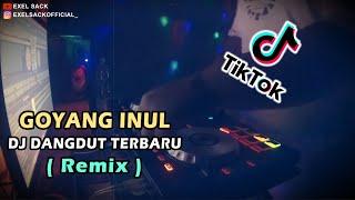 Download DJ DANGDUT REMIX TERBARU (DJ Goyang Inul Suling Sakti) TIKTOK VIRAL 2020! FULL BASS - Exel Sack