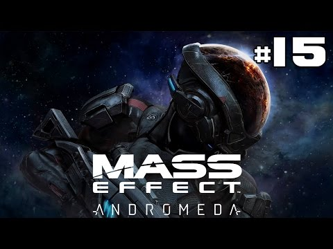 Mass Effect Andromeda - Let's Play #15 [FR]