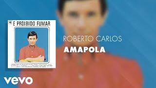 Roberto Carlos - Amapola (Pseudo Video) thumbnail