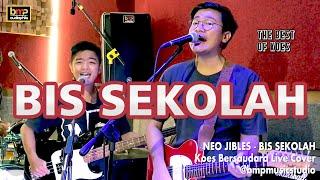 Neo Jibles - Bis Sekolah (The Best of Koes)