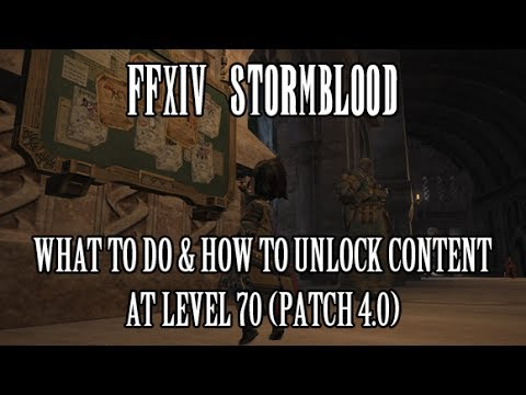 FFXIV Stormblood: What To Do And What To Unlock at 70 (Patch 4 0)